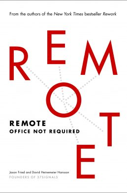 Remote by Jason Fried and David Heinemeier – Book Summary